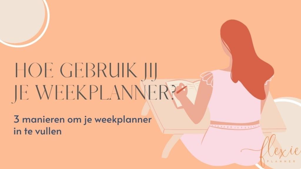weekplanner invullen